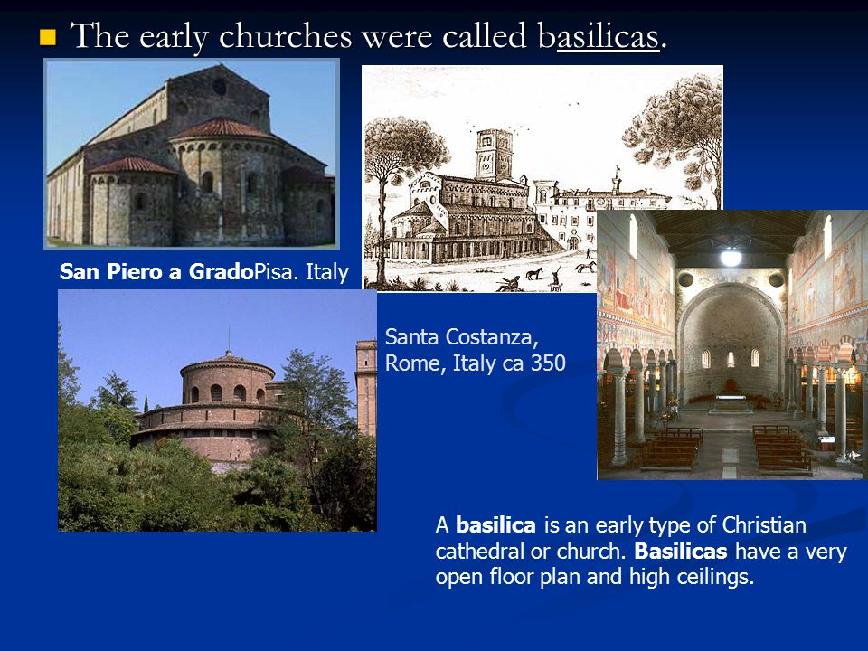The early churches were called basilicas. The early churches were called basilicas. A basilica is an early type of Christian cathedral or church. Basi