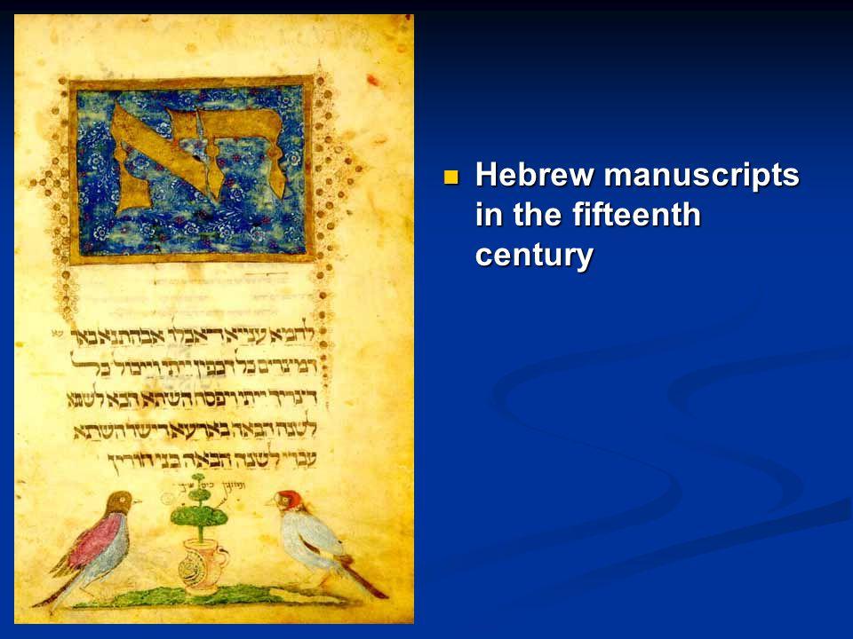 Hebrew manuscripts in the fifteenth century