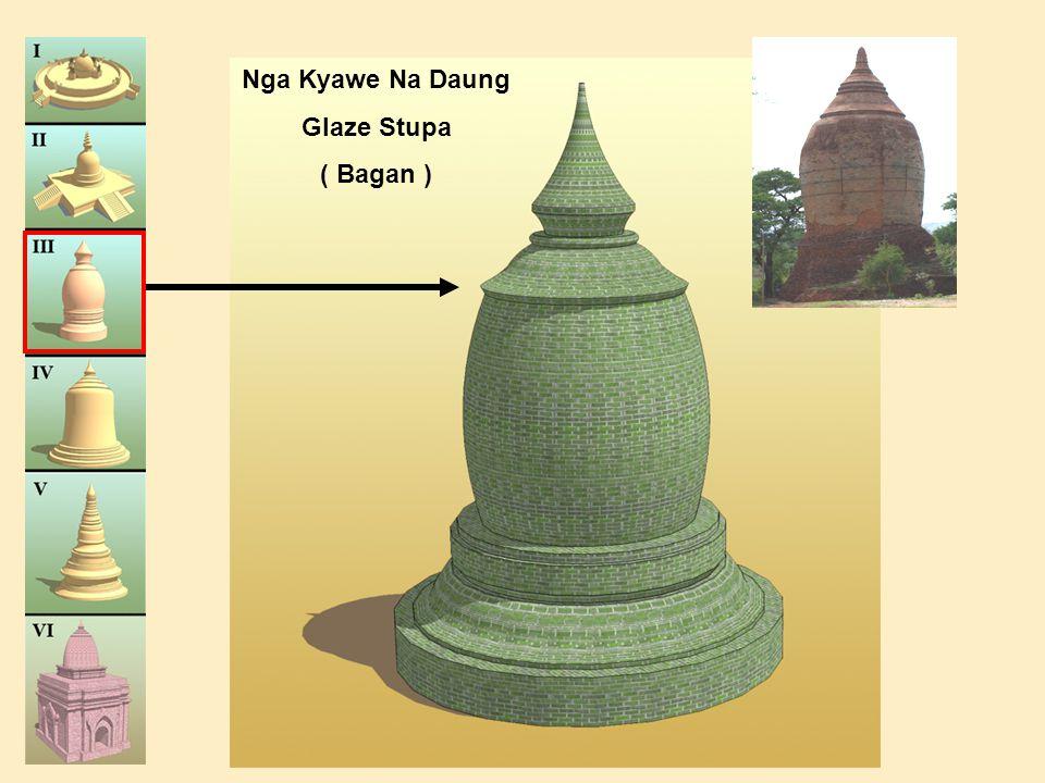 Nga Kyawe Na Daung Glaze Stupa ( Bagan )