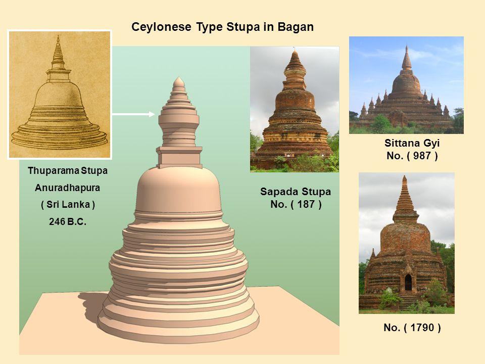 Ceylonese Type Stupa in Bagan Sapada Stupa No. ( 187 ) Sittana Gyi No.