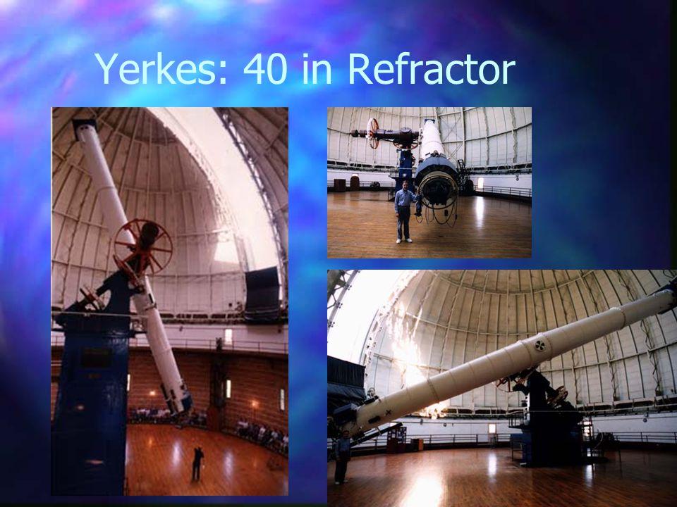 Yerkes: 40 in Refractor