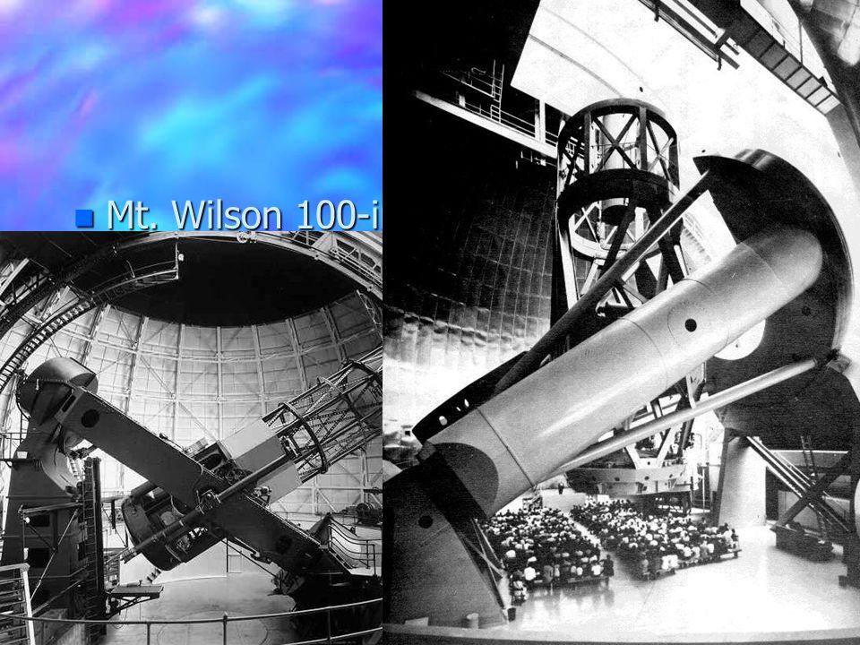 n Mt. Wilson 100-in & 200-in telescopes
