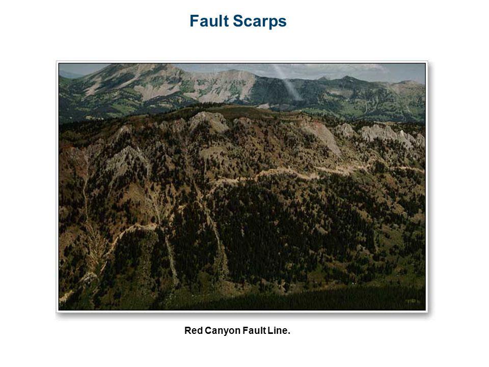 Fault Scarps Red Canyon Fault Line.