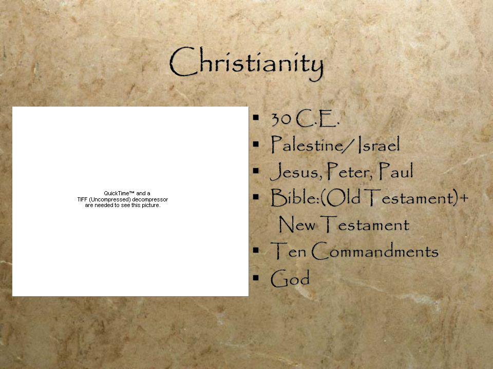 Christianity  30 C.E.