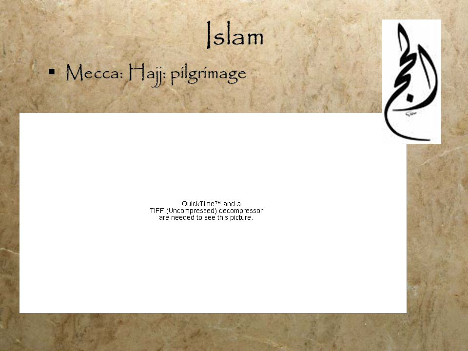 Islam  Mecca: Hajj: pilgrimage