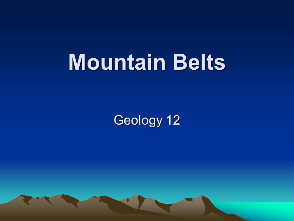 Mountain Belts Geology 12