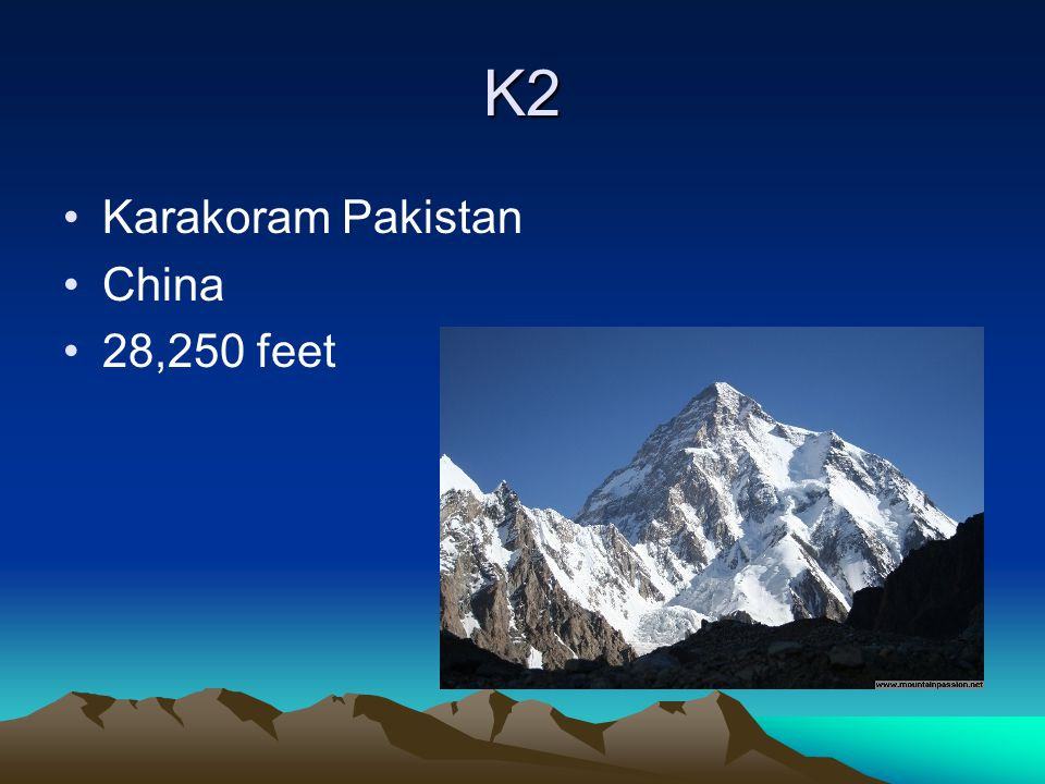 K2 Karakoram Pakistan China 28,250 feet