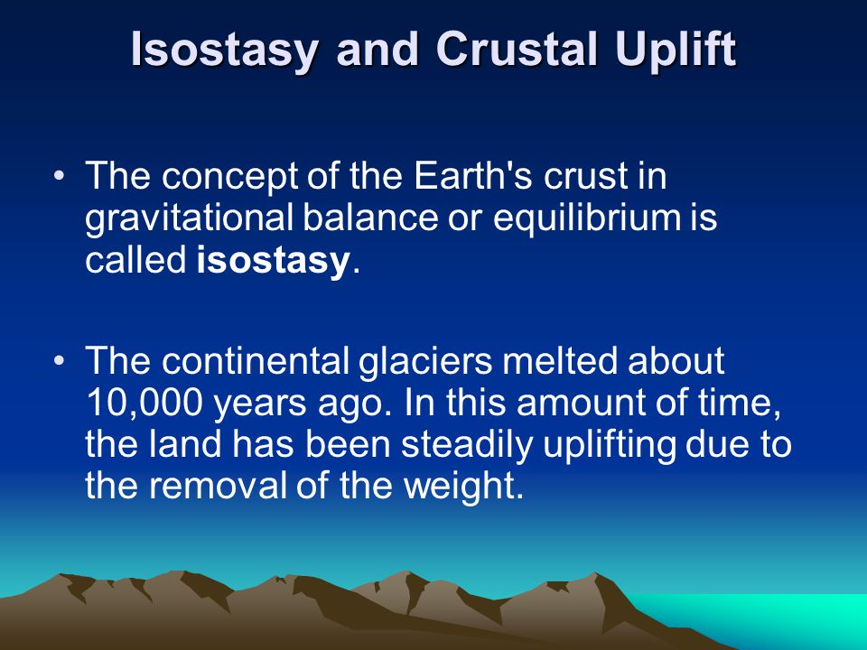 Evidence for crustal uplift.Fossil sea shells found in rocks thousands of feet above sea level.