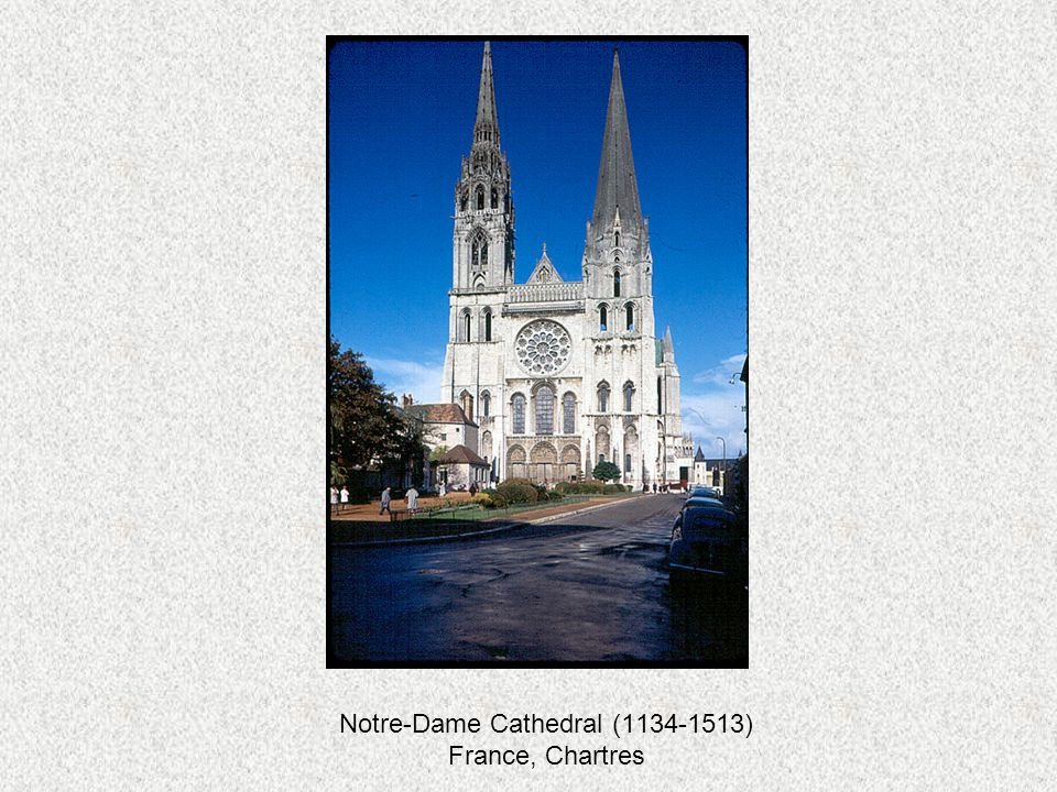 Notre-Dame Cathedral (1134-1513) France, Chartres