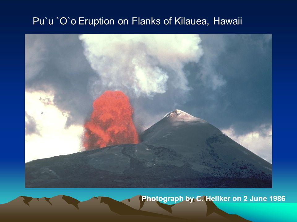 Photograph by C. Heliker on 2 June 1986 Pu`u `O`o Eruption on Flanks of Kilauea, Hawaii