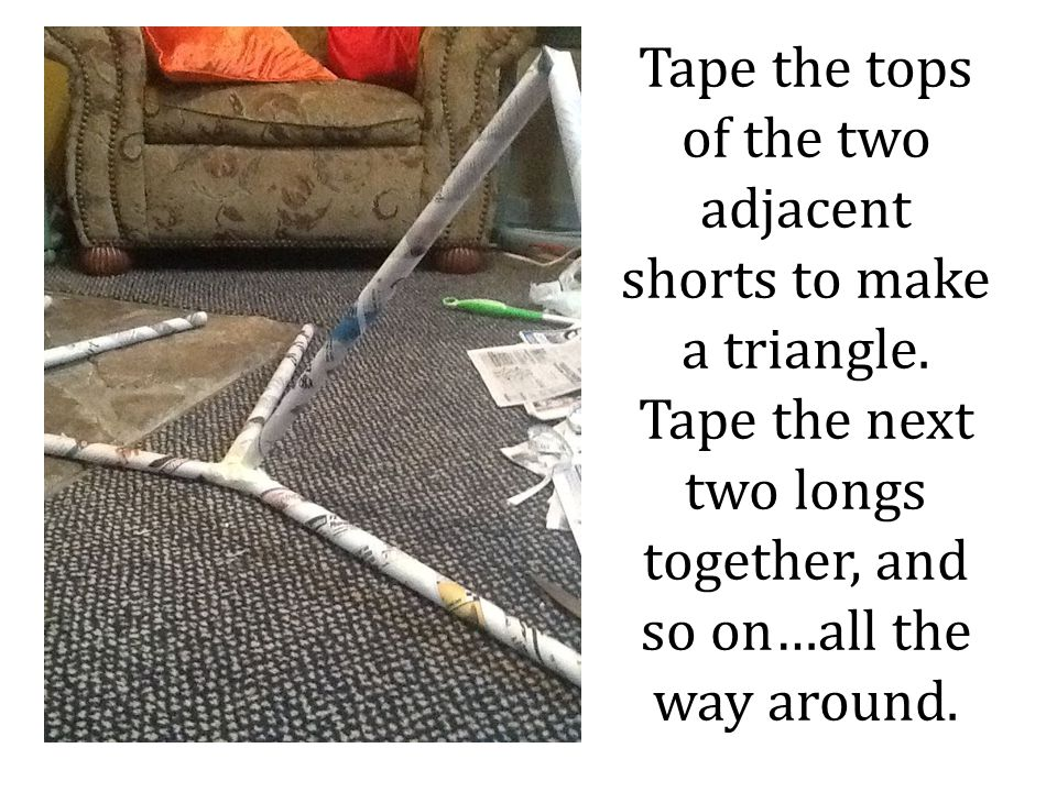 Tape the tops of the two adjacent shorts to make a triangle.