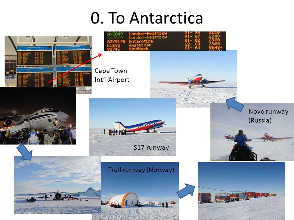 0. To Antarctica Cape Town Int'l Airport Troll runway (Norway) Novo runway (Russia) S17 runway