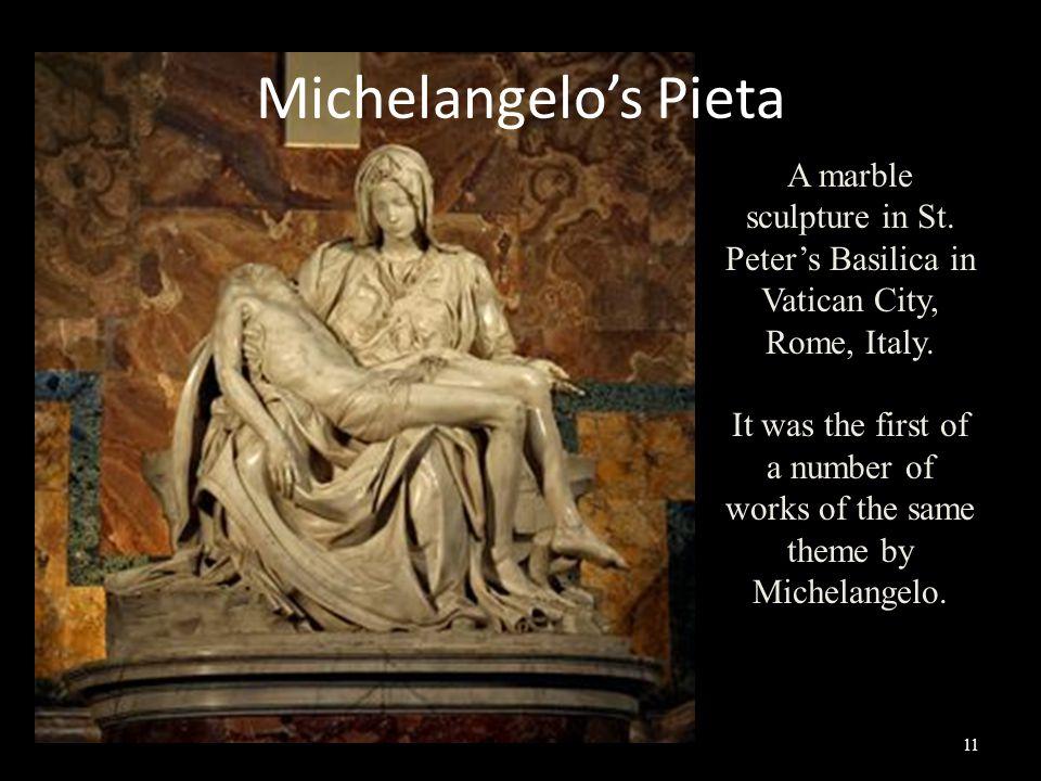 Michelangelo's Pieta A marble sculpture in St.Peter's Basilica in Vatican City, Rome, Italy.