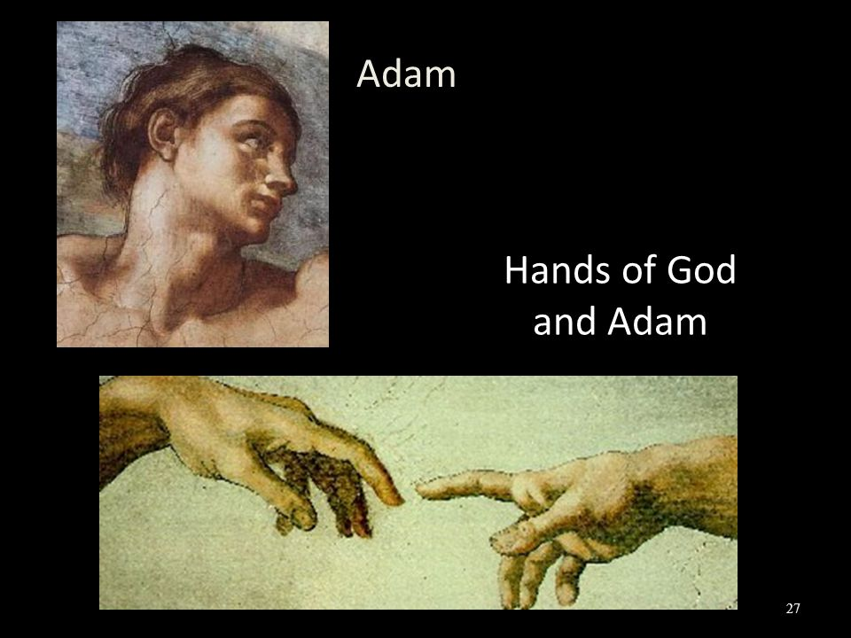 Hands of God and Adam Adam 27