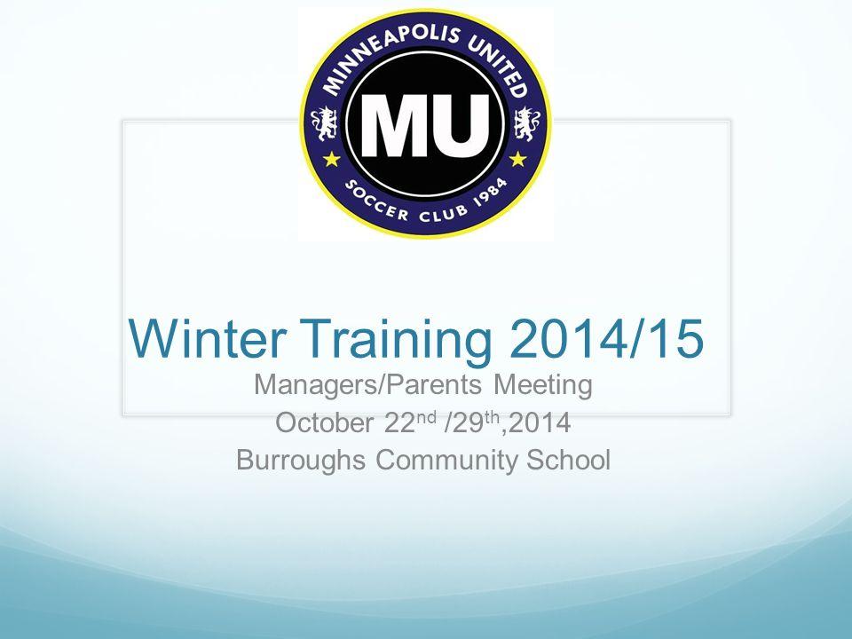 MU Winter Training 2014/15 Saturday Team Training (Augsburg Dome) 11/22 through 3/21 (Blackout 12/27, 3/07) 2:00-3:20pm – u9B101, u9B102, u9B201, u9B202, u9B203,u10B201, u10B202, u9G101, u9G102, u9G201, u10G201, u10G202, 3:20-4:40pm – u10B101, u10B102, u11B201, u11B202, u12B301, u10G101, u10G102, u11G101, u12G101, u12G301 4:40-6:00pm –u11B101, u11B102, u11B301, u12B101, u12B102, u13B101,u11G201,u11G301,u13G101, u13G201 Sunday Team Training (Augsburg Dome) 11/23 through 3/15 (Blackout 12/28, 2/22) 12:00-1:15pm –u12B201, u12B202, u13B201, u14B201, u13G301, u15G101, 1:15-2:30pm – u14B101,u14B202, u15G301, u16G101, u16G102, u17B201 2:30-3:45pm – u15B301, u12G201, U12G202,u14G101, u14G301, u17G201, u17G301 3:45-5:00pm -- u16B201, u13B202, u15B101, u14G201, u15G201 OPEN SLOT