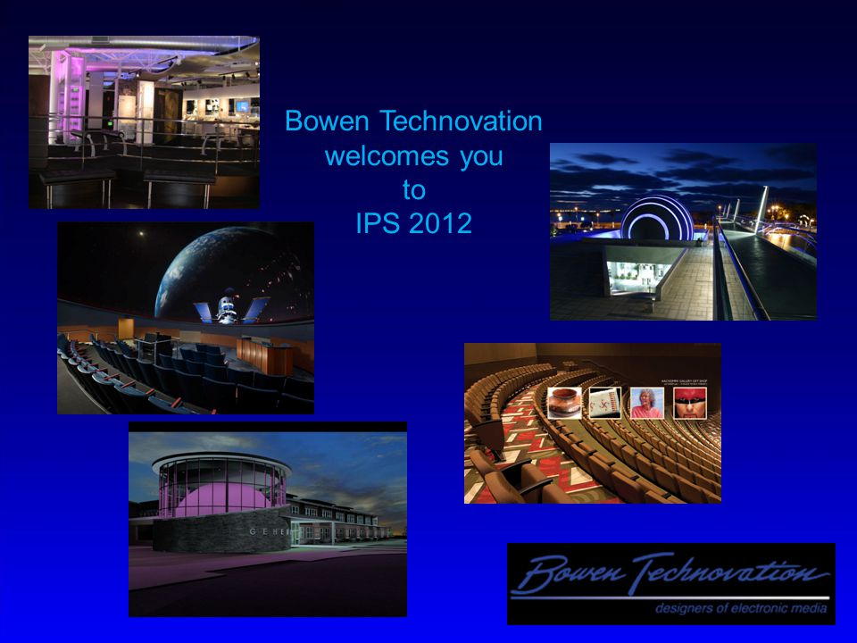 Bowen Technovation welcomes you to IPS 2012