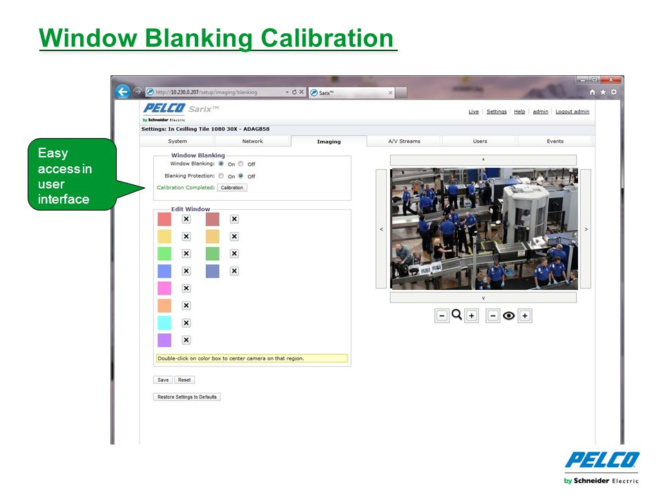 Window Blanking Calibration Easy access in user interface