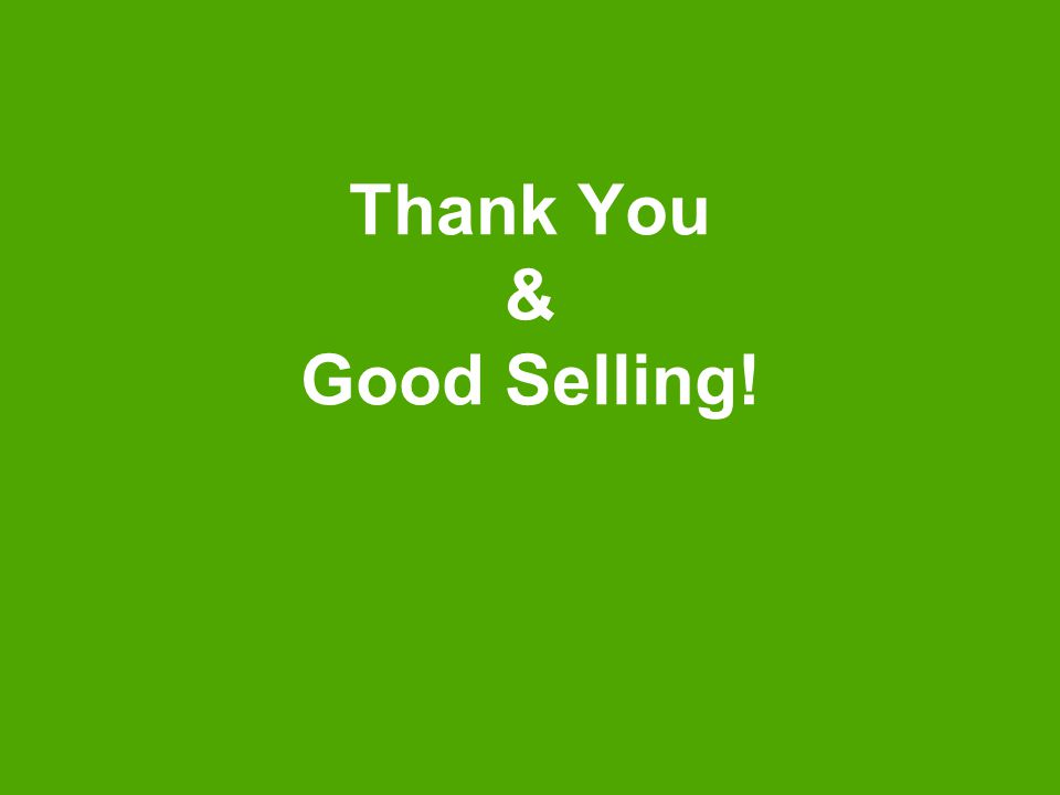 Thank You & Good Selling!