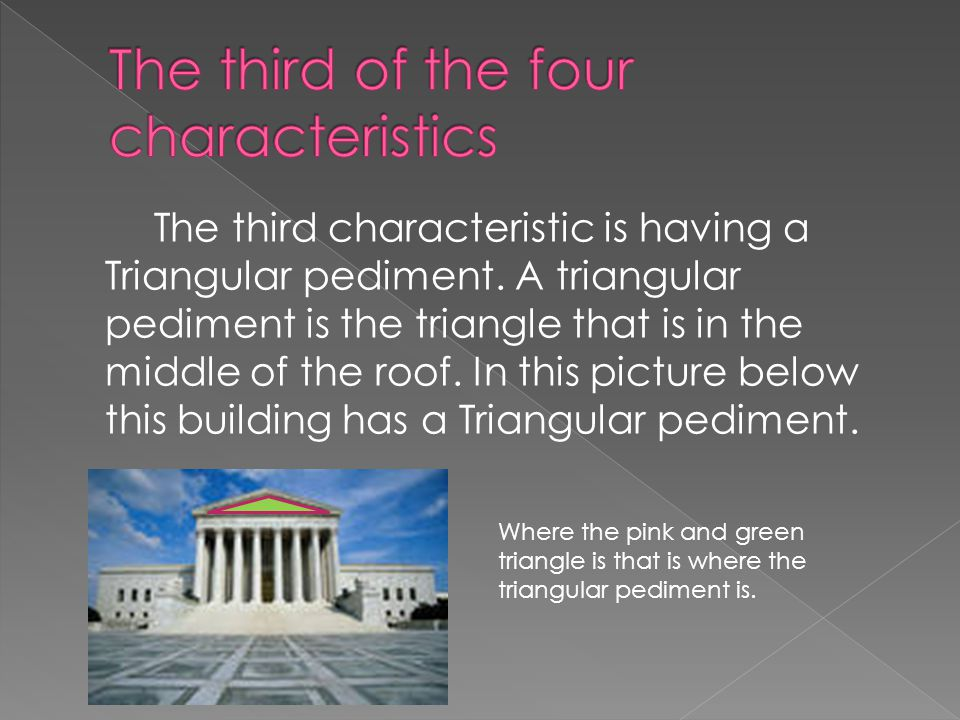 This second characteristic is tall columns that rise the whole length of the building.