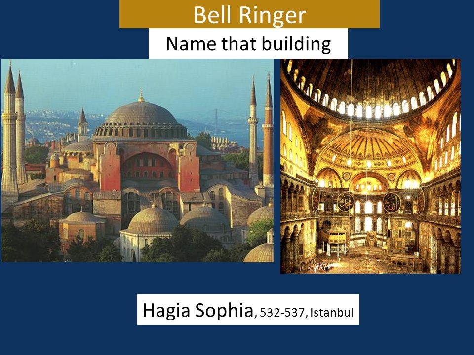 Bell Ringer Hagia Sophia, 532-537, Istanbul Name that building