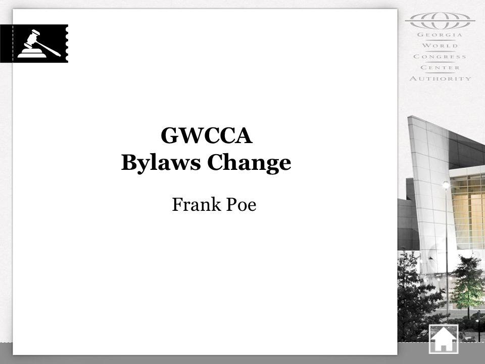 GWCCA Bylaws Change Frank Poe