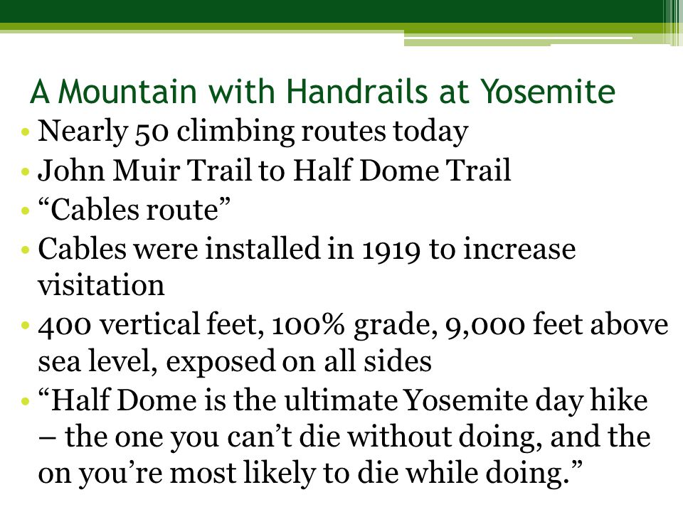 Half Dome: Know Before You Go (6:04)Half Dome: Know Before You Go Hike up Half Dome (6:43)Hike up Half Dome Yosemite plan means fewer hikers on Half Dome (Associated Press)Yosemite plan means fewer hikers on Half Dome Death on Half Dome: 7/31/2011 (3:49)Death on Half Dome: 7/31/2011 A Mountain with Handrails at Yosemite