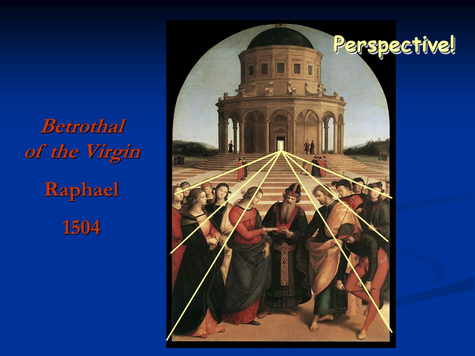 Perspective!Perspective! Betrothal of the Virgin Raphael1504