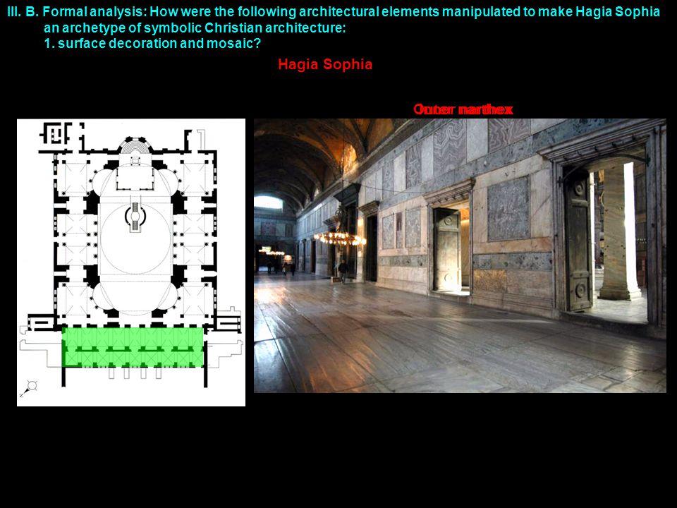Inner narthexOuter narthex Hagia Sophia III. B.