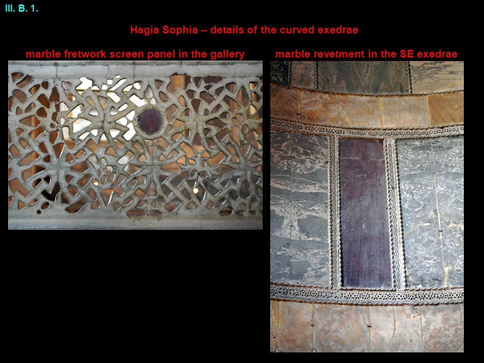 Hagia Sophia – details of the curved exedrae marble revetment in the SE exedraemarble fretwork screen panel in the gallery III.