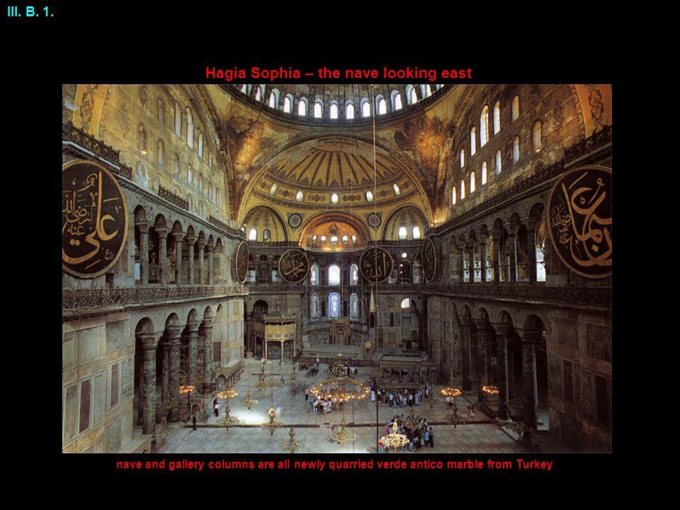 Hagia Sophia – the nave looking east III. B. 1.