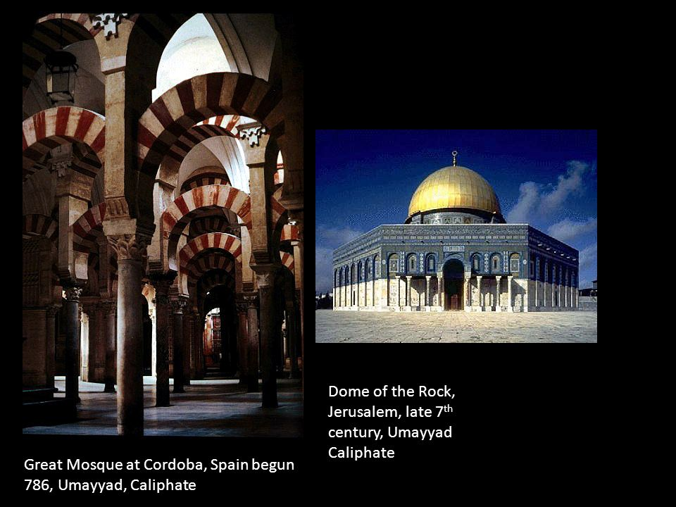 Dome of the Rock, Jerusalem, late 7 th century, Umayyad Caliphate
