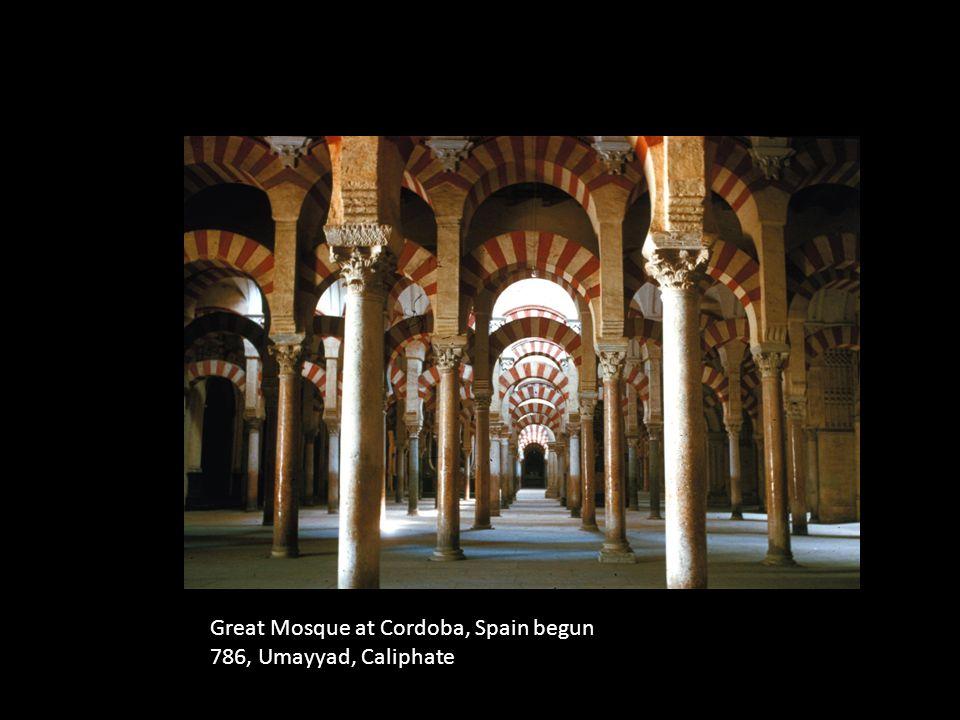 Great Mosque at Cordoba, Spain begun 786, Umayyad, Caliphate