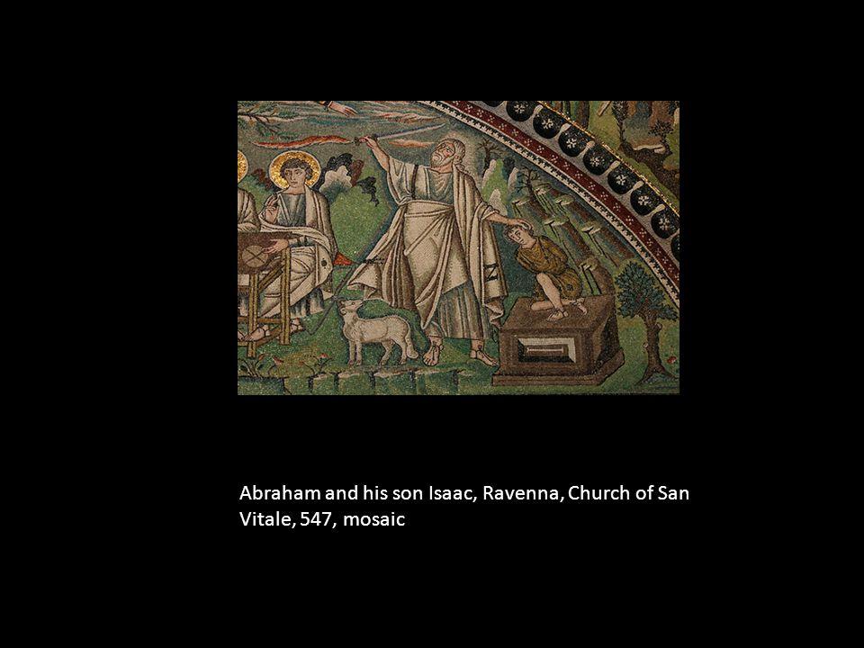 Abraham and his son Isaac, Ravenna, Church of San Vitale, 547, mosaic
