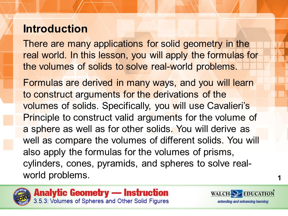 Introduction There are many applications for solid geometry in the real world.