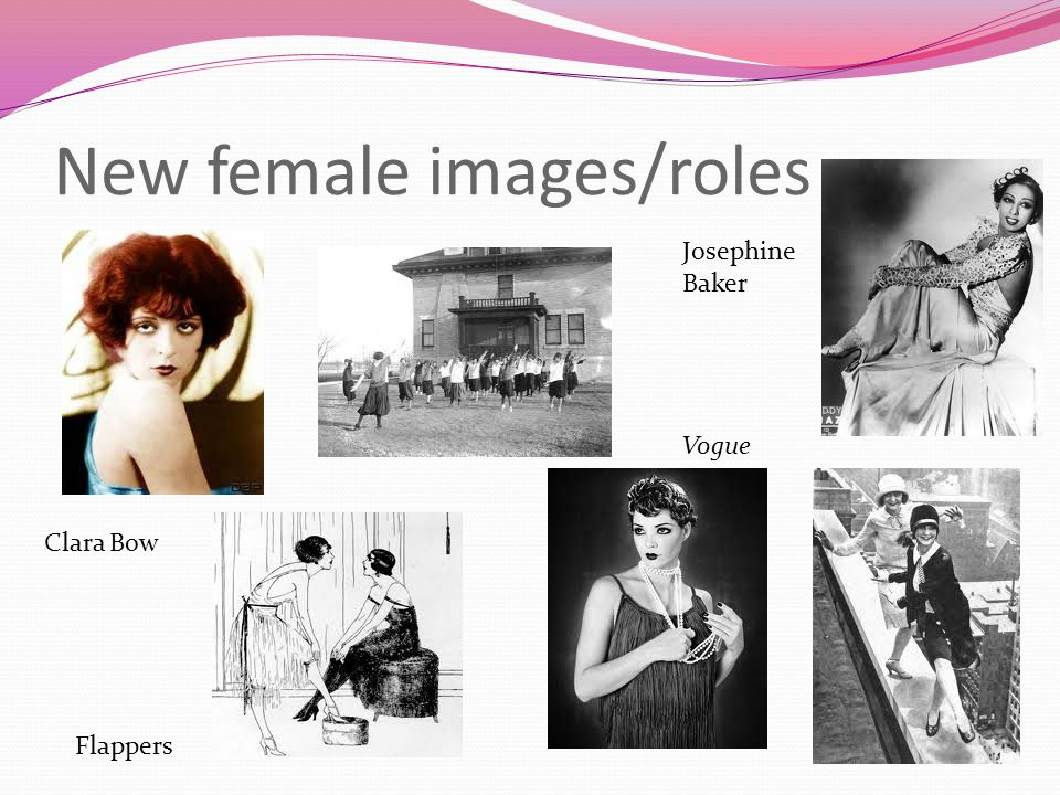 New female images/roles Clara Bow Josephine Baker Flappers Vogue
