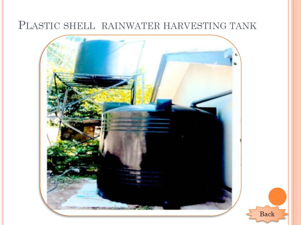 P LASTIC SHELL RAINWATER HARVESTING TANK Back