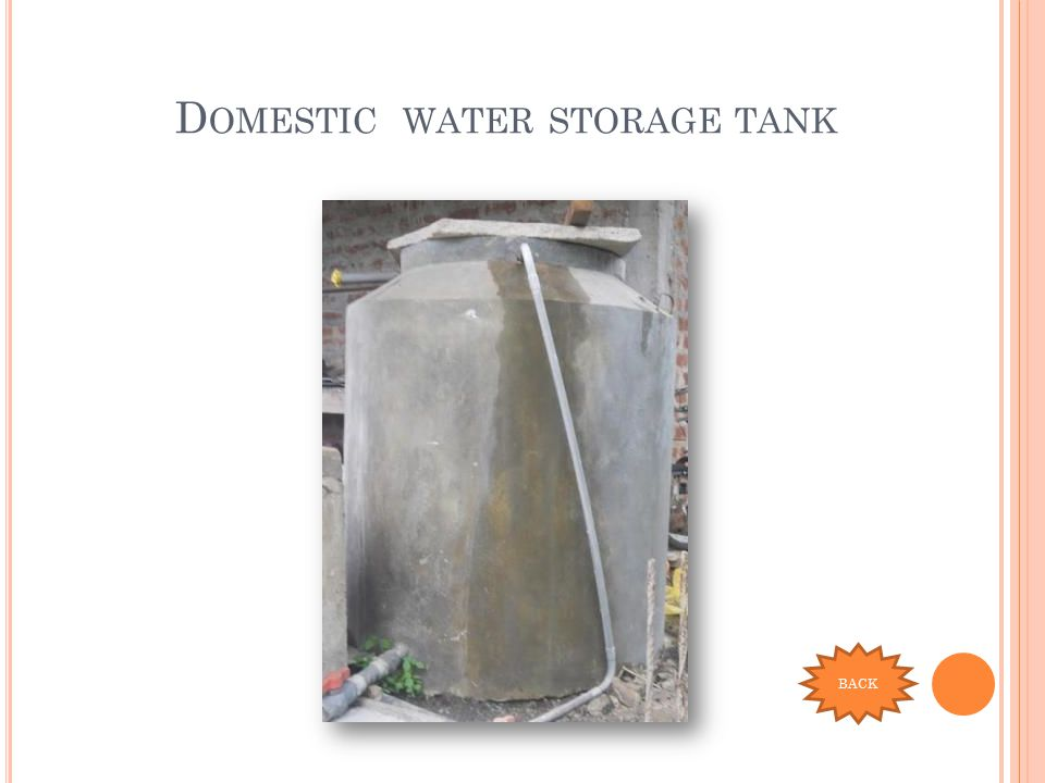 D OMESTIC WATER STORAGE TANK BACK