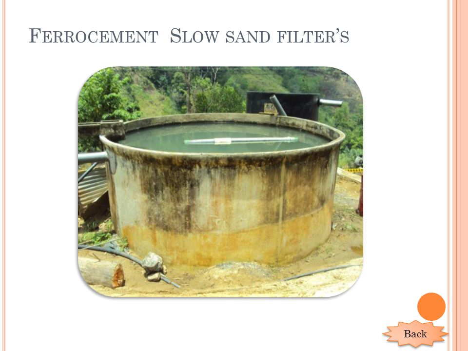 F ERROCEMENT S LOW SAND FILTER ' S Back