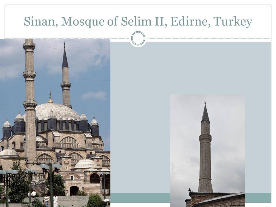 Sinan, Mosque of Selim II, Edirne, Turkey
