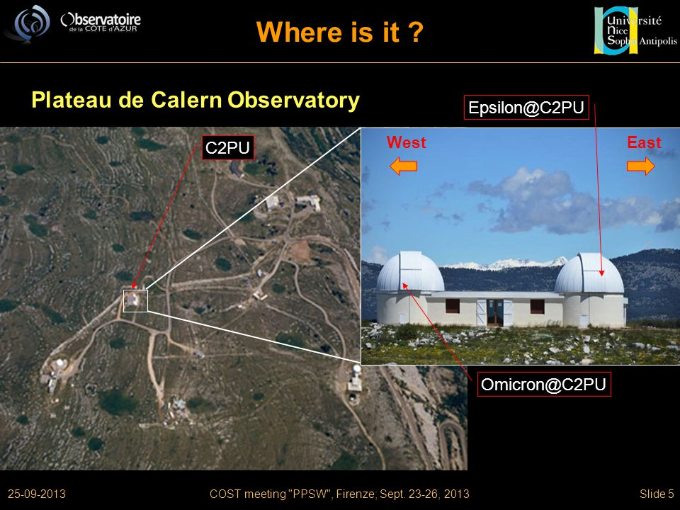 25-09-2013COST meeting PPSW , Firenze; Sept. 23-26, 2013Slide 5 Where is it .