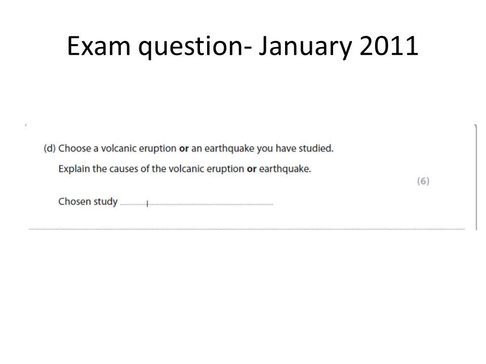 Exam question- January 2011