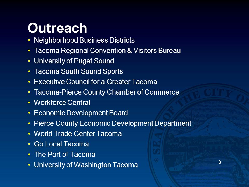 Outreach Neighborhood Business Districts Tacoma Regional Convention & Visitors Bureau University of Puget Sound Tacoma South Sound Sports Executive Co