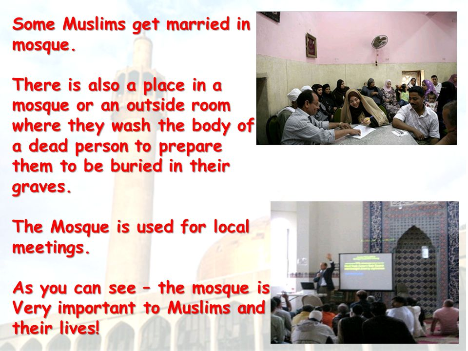How is a mosque important to Muslims in their daily lives.
