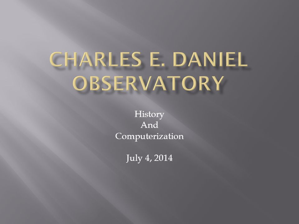 History And Computerization July 4, 2014