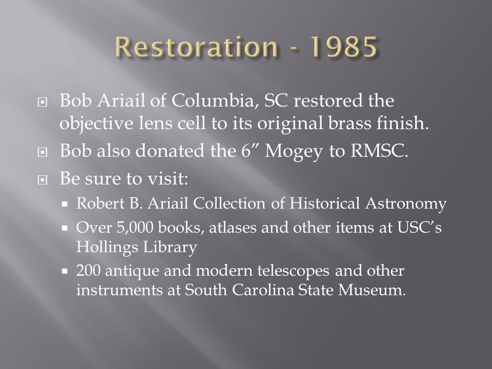  Bob Ariail of Columbia, SC restored the objective lens cell to its original brass finish.