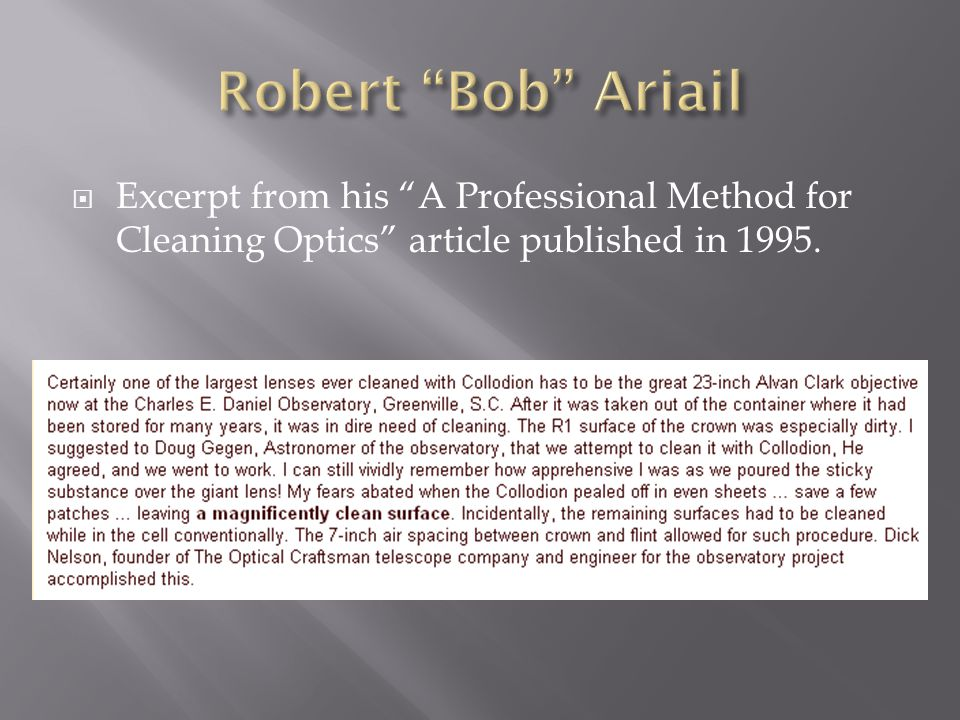  Excerpt from his A Professional Method for Cleaning Optics article published in 1995.