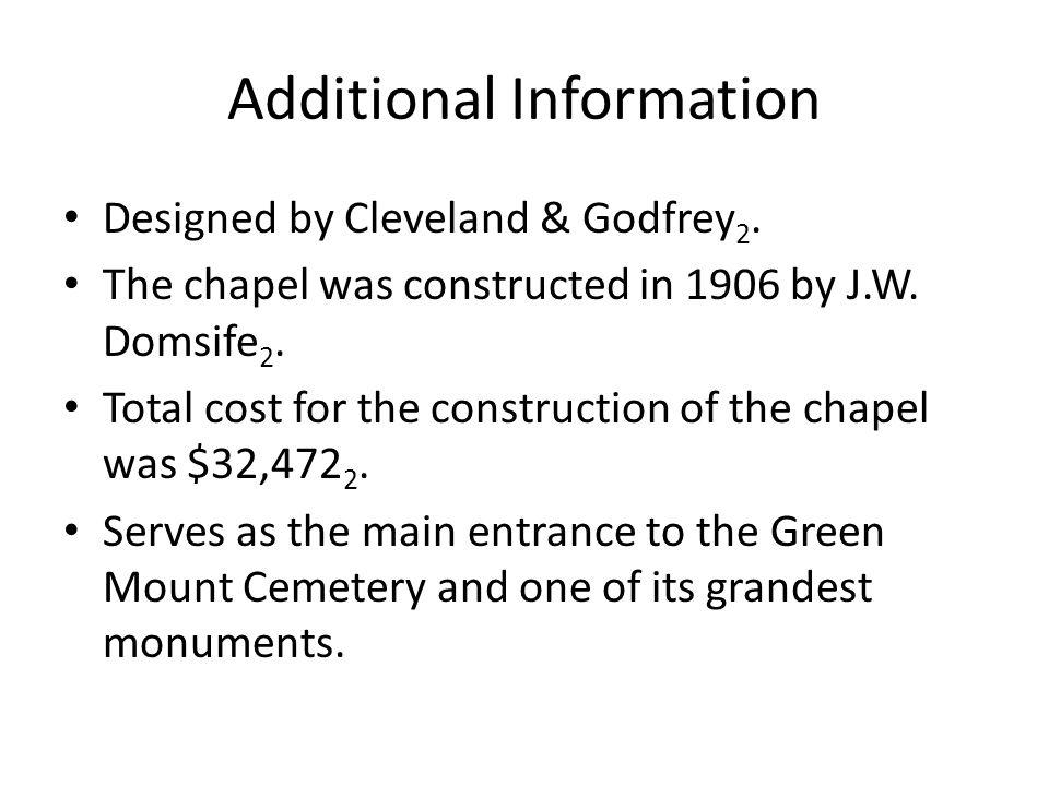 Additional Information Designed by Cleveland & Godfrey 2.