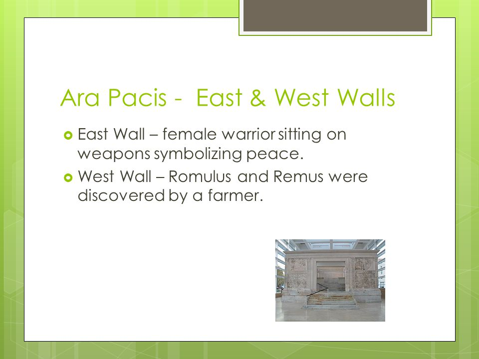 Ara Pacis - Background  Commissioned for the return of Augustus to Rome  Located in the Northern Outskirts of Rome, Campus Martius  Altar of Peace