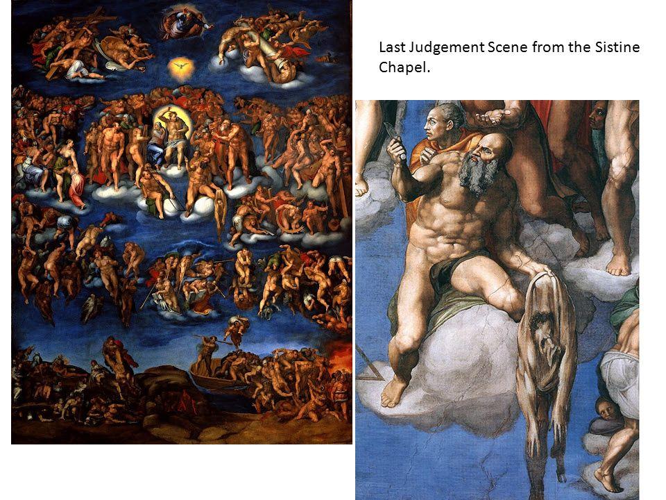 Last Judgement Scene from the Sistine Chapel.