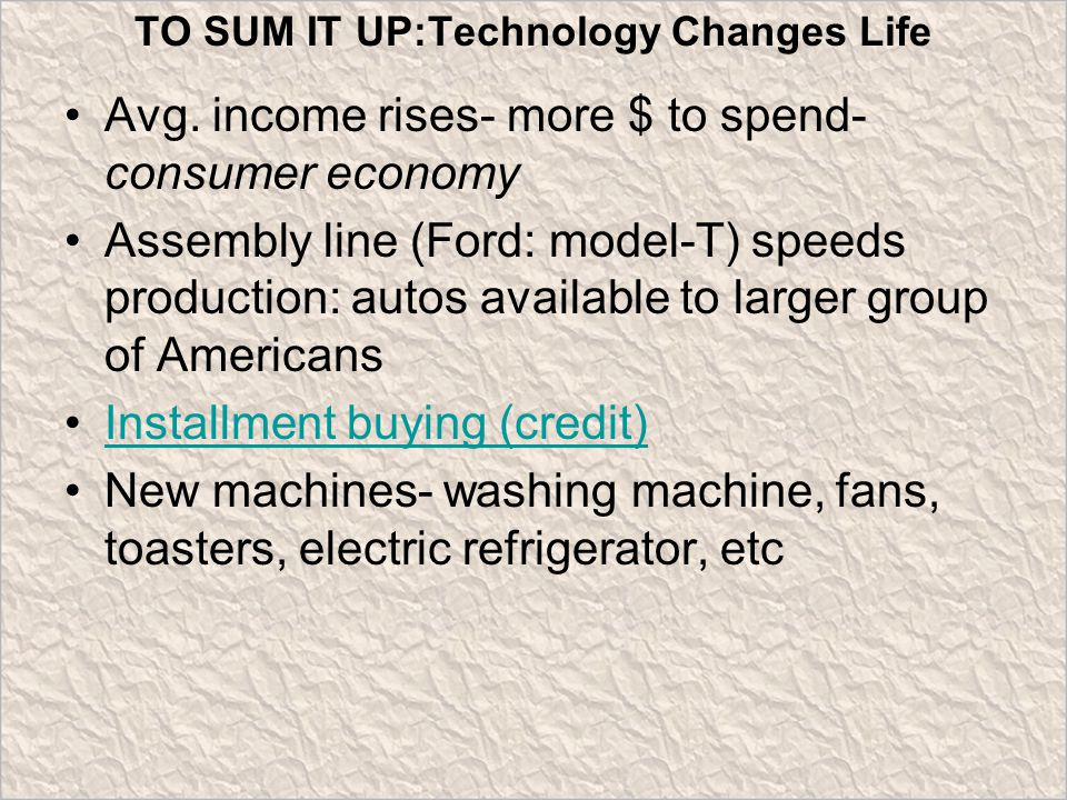 TO SUM IT UP:Technology Changes Life Avg.